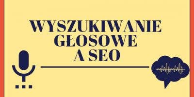 wyszukiwanie glosowe a seo