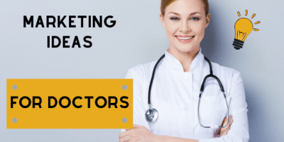 marketing ideas for doctors